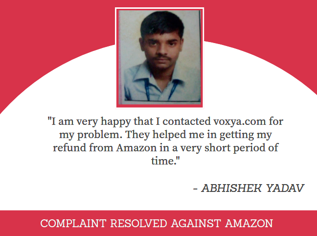 CONSUMER compalint against amazon resolved at voxya consumer forum